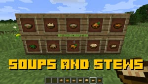 Soups and Stews - супы и рагу [1.12.2]
