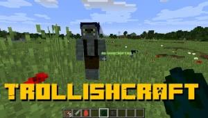 TrollishCraft - тролли и броня [1.12.2]
