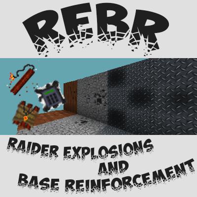 Raider Explosions and Base Reinforcement - блоки для войны [1.7.10]
