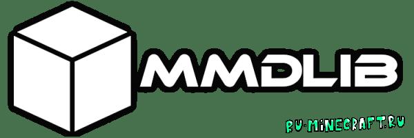 MMDLib [1.12.2] [1.11.2] [1.10.2]