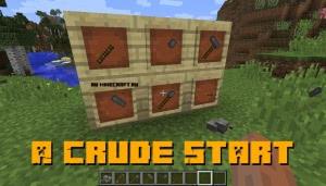A Crude Start - простые инструменты [1.12.2]