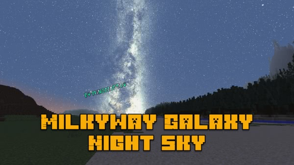Milkyway Galaxy Night Sky - текстуры звездного неба [1.16.5] [1.15.2] [1.12.2] [1.7.10] [512x]