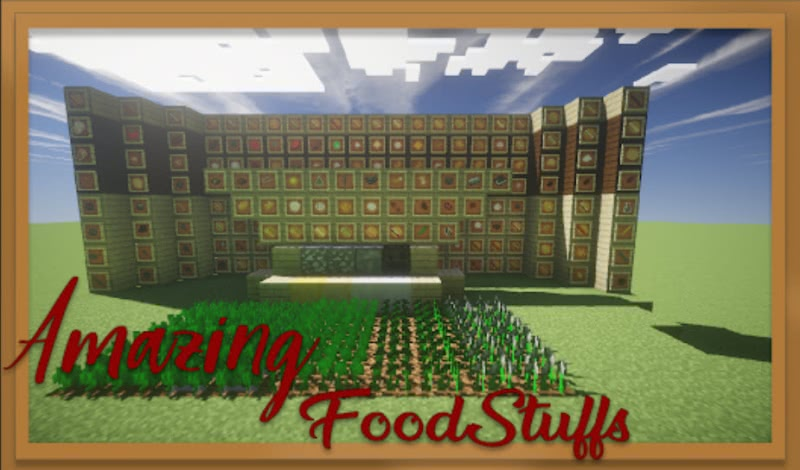 Amazing FoodStuffs - новая еда, растения [1.16.5] [1.15.2] [1.14.4] [1.12.2]