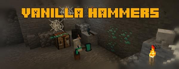 Vanilla Hammers - ванильные молоты [1.17.1] [1.16.5] [1.15.2] [1.14.4]