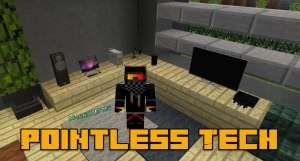 Pointless Tech - команда на технику, декор [1.13.2]