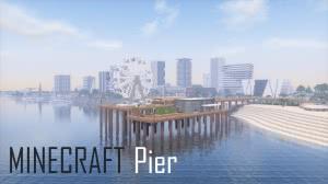 Pier - небольшой город в современном стиле [1.12.2]