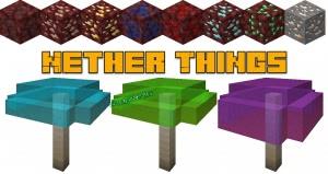 Nether Things - руды в аду, грибы [1.14.4]