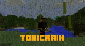 ToxicRain - токсичный дождь [1.12.2]