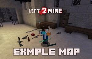 Left 2 Mine Example Map - карта для Лефт Фо Дед [1.12.2]