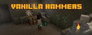 Vanilla Hammers - ванильные молоты [1.16.2] [1.15.2] [1.14.4]