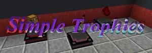 Simple Trophies - простые трофеи [1.12.2]