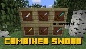 Combined Sword - комбинированные мечи [1.12.2]