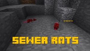 Sewer Rats - злые крысы [1.12.2]