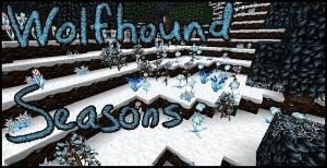 Wolfhound Seasons - сезоны года [1.16.1] [1.15.2] [64x64]