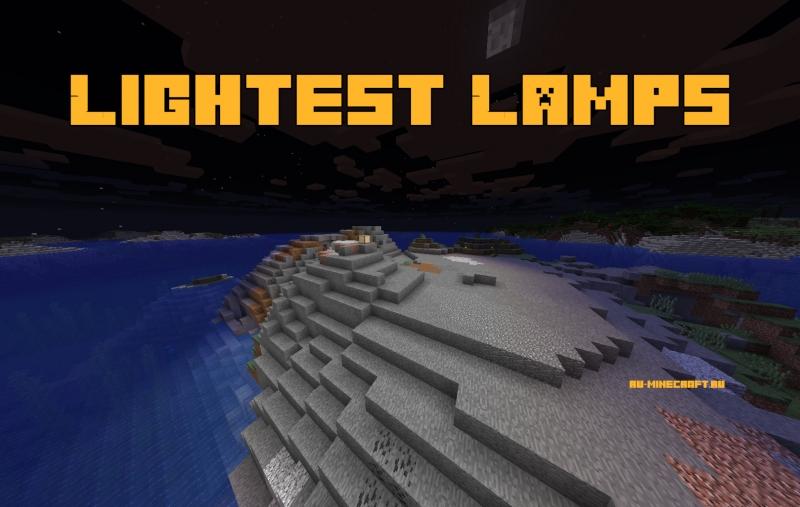 Lightest Lamps - яркие лампы [1.16.5] [1.15.2] [1.14.4] [1.13.2]