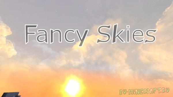 Fancy Skies - красивое небо, текстура [1.16.3] [1.15.2] [1.14.4] [1.13.2] [1.12.2]