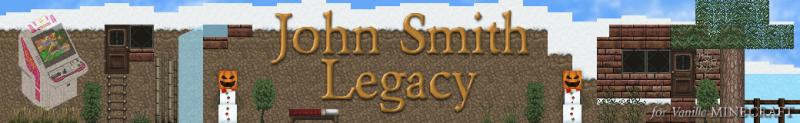 John Smith legacy - джон смит легаси [1.16.3] [1.15.2] [1.14.4] [1.12.2] [1.7.10] [32x]