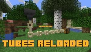 Tubes Reloaded - трубы для перемещения предметов [1.16.5] [1.15.2] [1.14.4]
