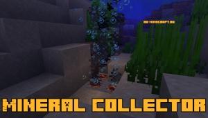 Mineral Collector - собиратель полезных ископаемых [1.14.4]