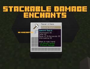 Stackable Damage Enchants - добавляем к оружию все чары [1.14.4]