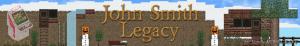 John Smith legacy - джон смит легаси [1.14.4] [1.13.2] [1.12.2] [1.7.10] [32x]
