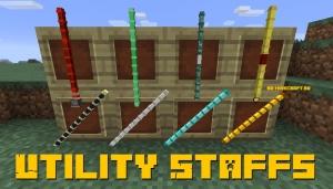 Utility Staffs - полезные посохи [1.12.2]