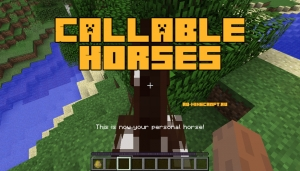 Callable Horses - личная лошадь как в РПГ [1.12.2]