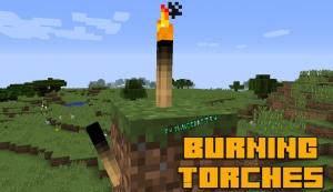 Burning Torches - сгорающие факелы [1.14.4] [1.12.2]