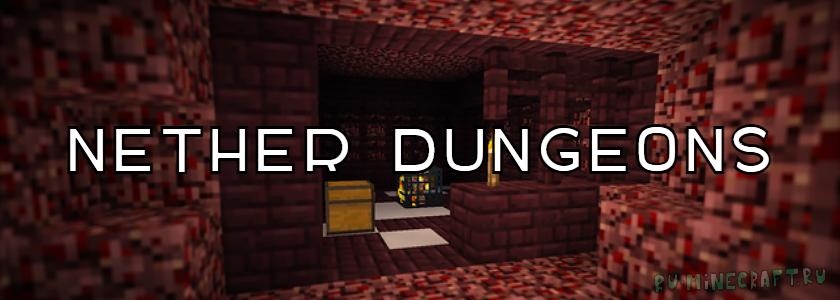 Nether Dungeons — новые сокровищницы! [1.7.2]