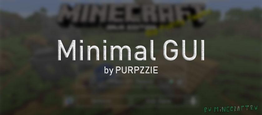 Minimal GUI — минималистичное GUI! [1.14.4] [16px]