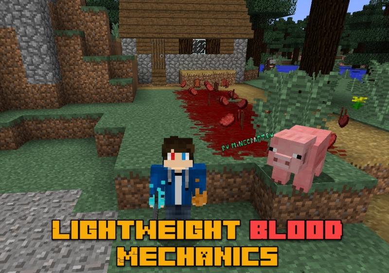 Lightweight Blood Mechanics - кровь, кровотечения [1.12.2]