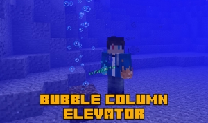 Bubble Column Elevator (Water Mechanics) - пузырьковый лифт [1.12.2]