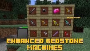 Enhanced Redstone Machines - новые инструменты и оружие [1.12.2]