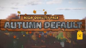 Autumn Default - осенний дефолтный ресурспак [1.14.4] [16x16]