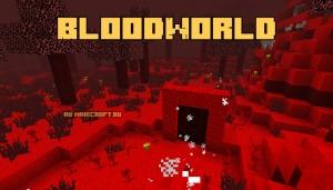 BloodWorld - кровавое измерение [1.12.2]