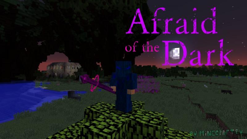 Afraid of the Dark - магический мод [1.12.2] [1.8.9]