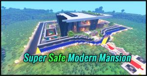 Super Safe Modern Mansion - защищённый дом [1.14.X} [1.13.X]