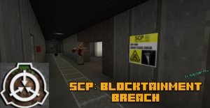 SCP: Blocktainment Breach - карта с СЦП объектами и сюжетом [1.12.2]