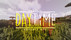 Smuthy's Daytime Resource Pack [1.16.1] [1.15.2] [1.14.4] [16x16]