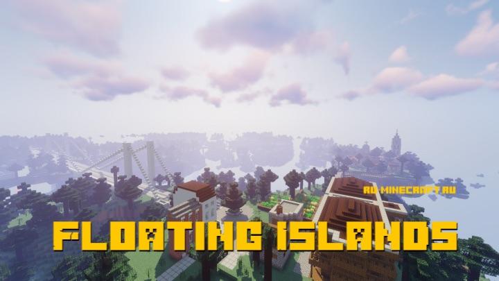 Floating Islands - летающие острова [1.14.4]
