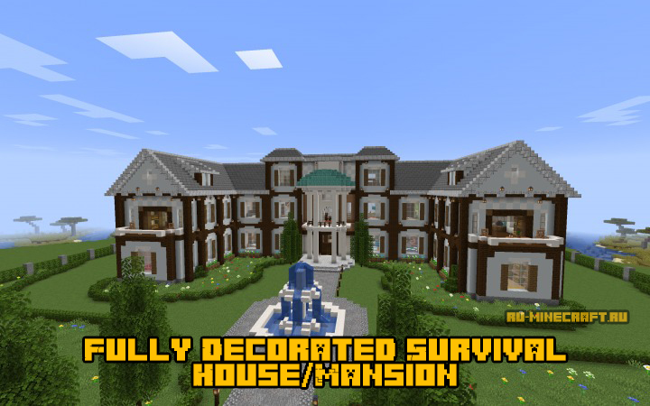 Fully Decorated Survival House/Mansion - загородный дом [1.14.4]