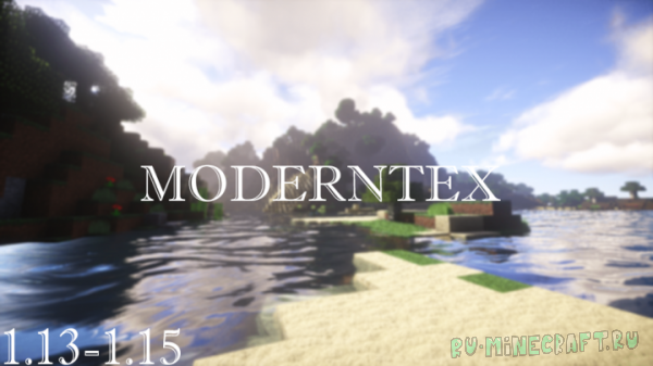 ModernTex - реалистичные текстурки [1.15] [1.14.4] [1.13.2] [512x]