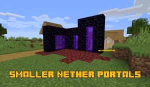 Smaller Nether Portals - маленькие порталы в ад [1.16.2] [1.15.2] [1.14.4] [1.13.2] [1.12.2]
