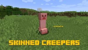 Skinned Creepers - голые криперы [1.14.4]