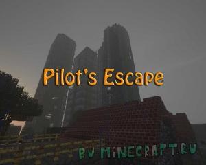 Pilot's Escape - побег из зараженного города, клиент + карта [1.12.2]