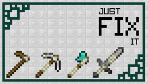 Just Fix It - починенные инструменты [1.14.4] [16x]