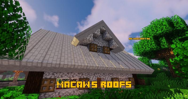 Macaw's Roofs - крыши для домов [1.16.3] [1.15.2] [1.14.4] [1.12.2]