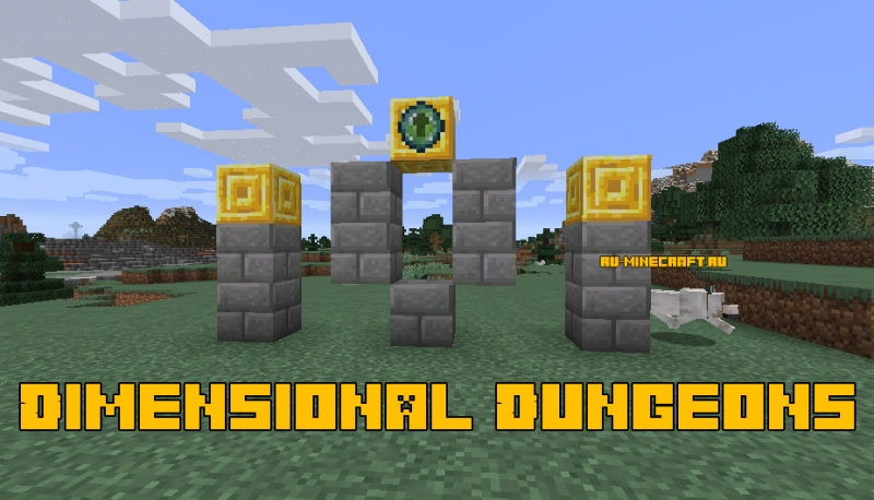 Dimensional Dungeons - измерение с данжами [1.16.5] [1.15.2] [1.14.4]