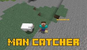 Man Catcher - ловим мобов [1.14.4]