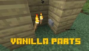Vanilla Parts - несколько предметов в одном блоке [1.16.4] [1.15.2] [1.14.4]